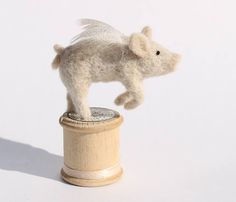 PIGS MIGHT FLY! Needle felted piglet