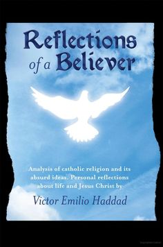Reflections of a Believer - VICTOR EMILIO HADDAD - Google Books