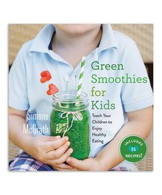 Take a look at this Green Smoothies for Kids Hardcover today!