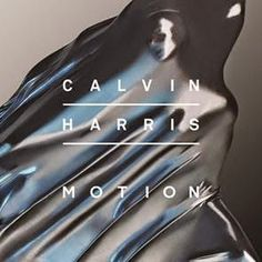 SnapCacklePop: New Album Review - Calvin Harris - Motion - Calvin Harris drops new album Motion full of radio friendly anthems and EDM club bangers tracks. But does it work? Read our view NOW..!