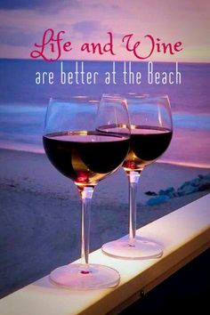 Life and Wine.are better at the Beach! Even though I have never had wine on the beach one shall . Happy Sunday Quotes, Vides, Wine Quotes, Wine Sayings, Beach Quotes, Summer Quotes, I Love The Beach, In Vino Veritas, Beach Signs