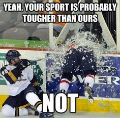 Hockey is probably the most dangerous sport... BUT STILL AWESOME!!