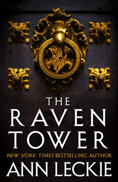 #CoverReveal The Raven Tower by Ann Leckie