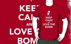 40 Kubrick Themed T Shirts   14. Keep Calm And Love The Bomb – by Mephias