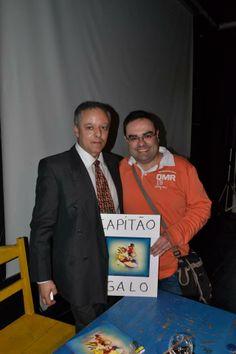 O autor Jorge Ferreira ao lado do Escritor e autor do Prefácio das cronicas do Capitão Galo
