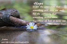 Hope... your-life-is-now-coaching@web.de