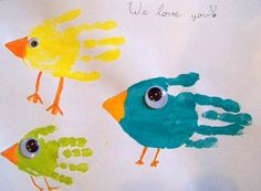 Hand Print Birds ~ cut them out and put in a tree, maybe for a whole group or grade level