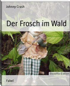 Der Frosch im Wald