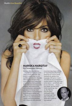 Mariska Hargitay (as told by Christopher Meloni). My goodness she is absolutely flawlessly gorgeous.