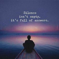 Silence isn't empty. It's full of answers