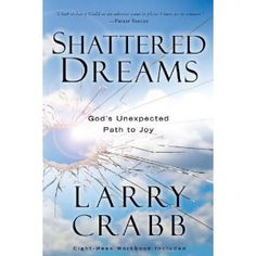 Shattered Dreams: God's Unexpected Path to Joy (Paperback) http://www.amazon.com/dp/0307459500/?tag=dismp4pla-20  This book has permanently changed my life! I've read it several times as a constant reminder if Gods love and desire for me.
