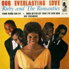 Ruby and the Romantics | Our Everlasting Love
