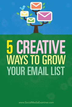 Want to grow your email list?  New tools and placement options have made it easier than ever to create an offer that compels blog visitors to share their email address with you.  In this article you'll discover five unique ways to grow your email list from your blog readers. Via @smexaminer.