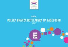 """Na naszej stronie jest już dostępny raport """"Polska branża #hotelarska na #Facebooku""""! Sprawdźcie, jak polskie #hotele działają w tym serwisie i dowiedzcie się, jak wykorzystać potencjał branży #horeca w działaniach #Social #Media! :-)    www.smls.pl/raport"""