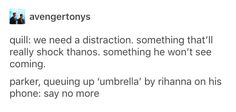 YES. Because Tom Holland did an Umbrella video once.. omg