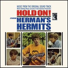 """""""Hold On!"""" (1966, MGM) by Herman's Hermits.  Third third studio US LP.  Contains """"A Must To Avoid"""" and the LP version of """"Leaning On A Lamp.""""  (See: http://www.youtube.com/watch?v=7eafycrupZU)"""
