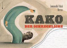 """""""Inhaltlich und optisch ein Höhepunkt!"""", Rezension zu Emmanuelle Polack / Barroux: 'Kako, der Schreckliche' im Literaturkalender auf FAZ.net"""