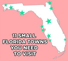 11 Stunning Florida Towns You Need To Visit - Florida's a big state and a great place for a road trip!