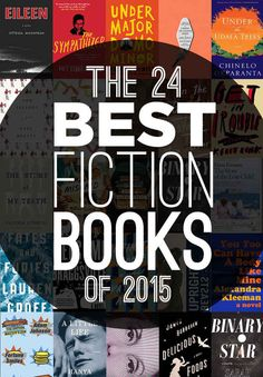 The 24 Best #Fiction #Books Of #2015 l #TBR #amreading #ReadingList l https://scatterbooker.wordpress.com/