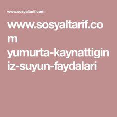www.sosyaltarif.com yumurta-kaynattiginiz-suyun-faydalari