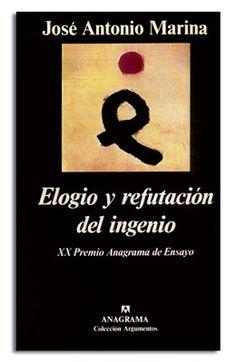 Elogio y refutación del Ingenio