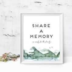 The watercolor mountain theme share a memory sign commemorates your loved one with hand drawn mountains against a lake. A beautiful ode to your loved one. All signs are printed on our gorgeous 240# double thick paper, so they are thick enough to stand on their own, once propped on a rest. You can also add this to a frame if you prefer.