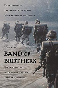 Band Of Brothers Quotes us army infantry band of brothers inspirational poster Band Of Brothers Quotes. Here is Band Of Brothers Quotes for you. Band Of Brothers Quotes kurt vonnegut quote we few we happy few we band of. Band Of . Army Mom, Army Life, Military Life, V Quote, Army Quotes, Rangers, Movies And Series, Tv Series, My Champion