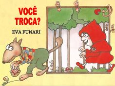 Livro: Você troca Pre School, Homeschool, Activities, Education, Books, Fictional Characters, 1, Power Points, Children's Literature