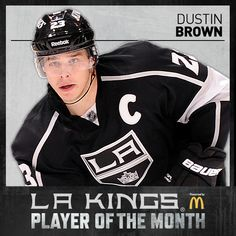 I just voted Dustin Brown for McDonald's Player of the Month. Go here and cast your vote. http://lakings.com/playerofthemonth