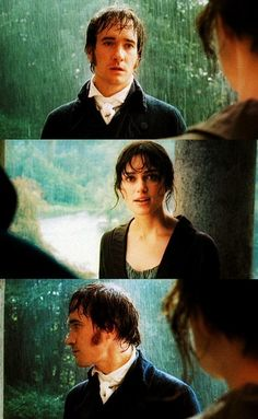 "Just a look. ""You have bewitched me body and soul, and I love... i love...i love you!"" - mr. Darcy! I wish it was that easy"