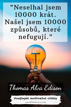 Thomas Alva Edison, Celebration Quotes, Woman Quotes, Wise Words, Quotations, Psychology, Motivational Quotes, Humor, My Love