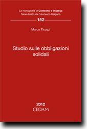 Studio sulle obbligazioni solidali / Marco Ticozzi