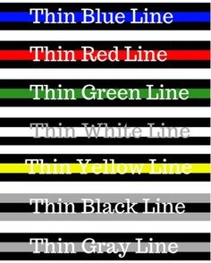 TIL Each Thin Line color on an American flag was designed to represent and honor one of the many service-based professions. Two service groups for which the Thin Line were created for are First Responders and Military Armed Forces personnel. Thin Green Line, Yellow Line, Thin Blue Lines, Back The Blue Flag, Blue Line Flag, Thin Line Tattoos, Police Flag, Police Wife, American Flag Colors