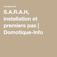 S.A.R.A.H, installation et premiers pas | Domotique-Info
