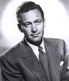 "William Holden (aka William Franklin Beedle, Jr) - (1918 - 1981) Actor - Won Oscar for ""Stalag 17 1954 and nominated for ""Network"" 1976 and ""Sunset Blve"" 1950 -Requiescant in pace"
