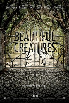 Movie Poster: Beautiful Creatures in Theaters February 2013