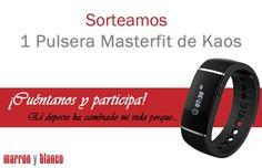 Marrón y Blanco te pone en forma con la pulsera Masterfit de Kaos