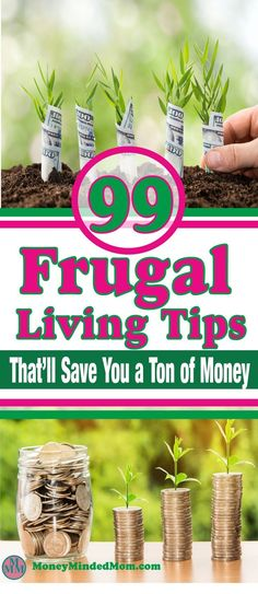 99 Frugal Living Tips ~ Frugal Living is a way of life everyone should adapt to. It is about making smart decisions about how you spend your money. Read my post on easy frugal living tips that will help you save a bunch more money.  Frugal Living | Frugal Living Tips | Thrifty Tips | Saving money | money saving tips | how to save money #savingmoney