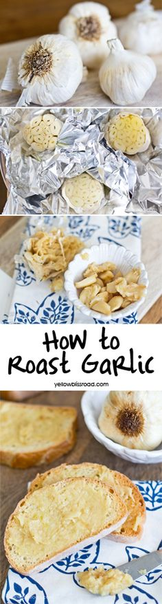 How to Roast Garlic - I never knew it was this easy!
