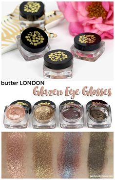 butter LONDON Glazen Eye Gloss Review and Swatches #beauty #makeup