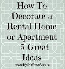 ideas for how to decorate and personalize a rental house, home or apartment, great budget friendly ideas for every room