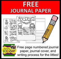 The perfect writing paper for kinder (and maybe others too.)  Free from Simply Kinder!  Now includes a journal cover and writing process page.  And did I mention the pages are numbered to help keep students on track.
