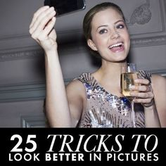 How to Be Photogenic: 25 Tricks That Make You Instantly More Gorgeous in Pictures   Daily Makeover