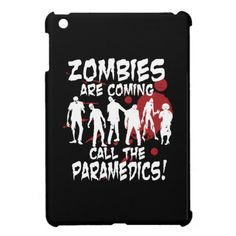 Zombies Are Coming Call The Paramedics Cover For The iPad Mini