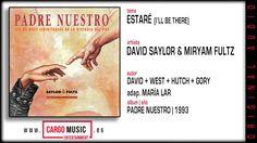 Estaré - Padre Nuestro - David Saylor & Miryam Fultz  [official audio]