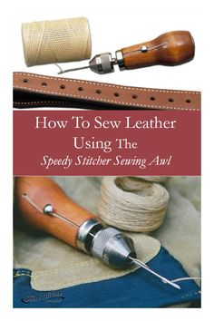 The Speedy Stitcher, made in America, can be used to sew any heavy material. Leather Art, Sewing Leather, Leather Pouch, Leather Tooling, Leather Jewelry, Leather Purses, Diy Leather Projects, Leather Diy Crafts, Leather Craft Tools