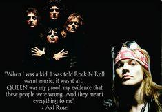 Axl Rose on Queen Axl Rose, Guns N Roses, Rock Legends, Heavy Metal, Nu Metal, Punk, Freddie Mercury, My Chemical Romance, Classic Rock