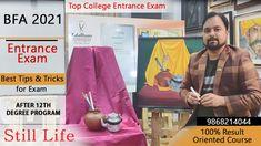 BFA 2021Entrance Exam Preparation- Still life Composition study- New sc... Living Still Life, Still Life Drawing, Top Colleges, Record Holder, Bachelor Of Fine Arts, Entrance Exam, World Records, Be Still, Schedule