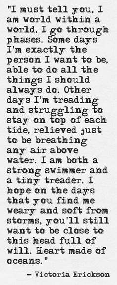 Victoria Erickson sums me up again. Favorite Quotes, Best Quotes, Love Quotes, Inspirational Quotes, Sad Quotes, Motivational, Blabla, Victoria Erickson, Just For You