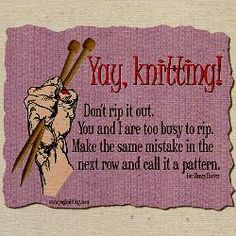 """I'm not a knitter, but I'm all for """"adjusting"""" your pattern as the need arises :-)"""